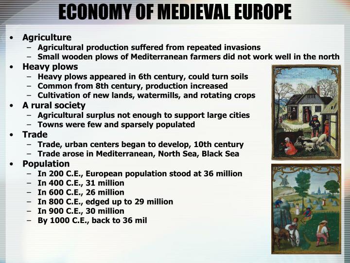 ECONOMY OF MEDIEVAL EUROPE