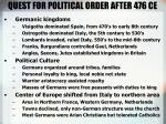 quest for political order after 476 ce