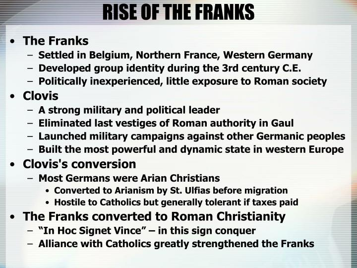 RISE OF THE FRANKS