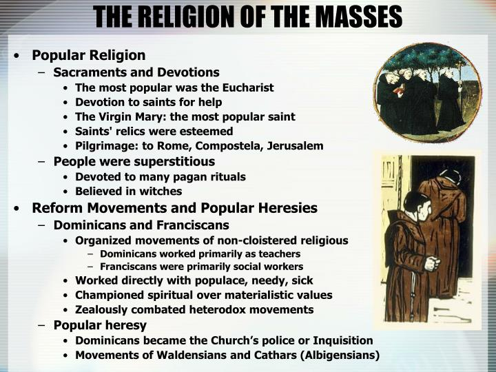 THE RELIGION OF THE MASSES