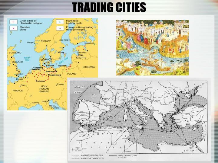 TRADING CITIES
