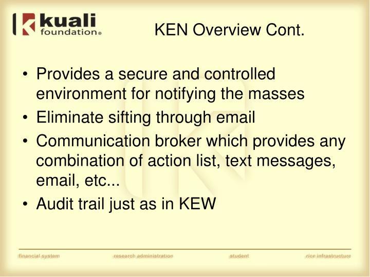 KEN Overview Cont.