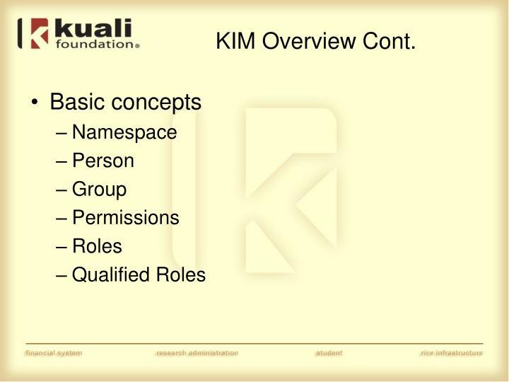 KIM Overview Cont.