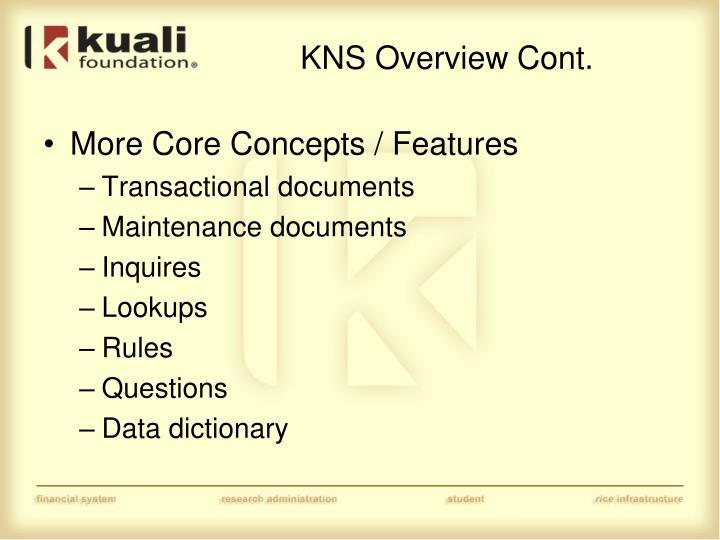 KNS Overview Cont.