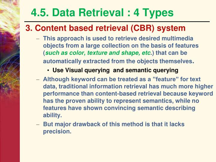 4.5. Data Retrieval : 4 Types