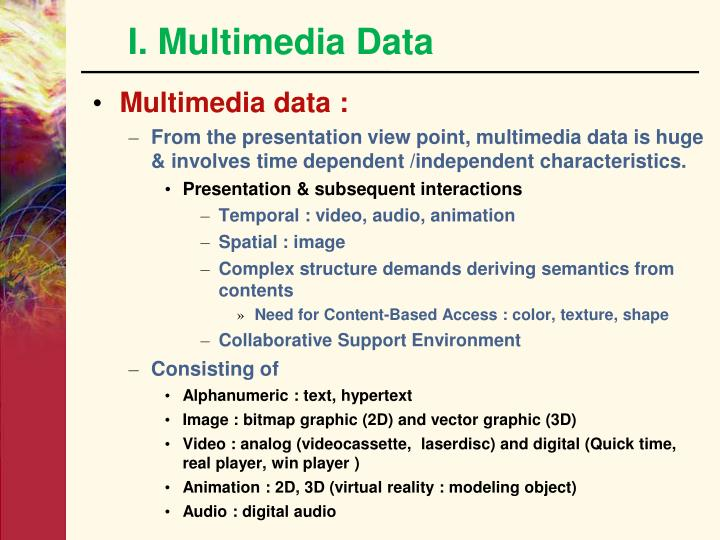 I. Multimedia Data