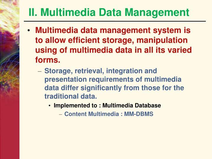 II. Multimedia Data Management