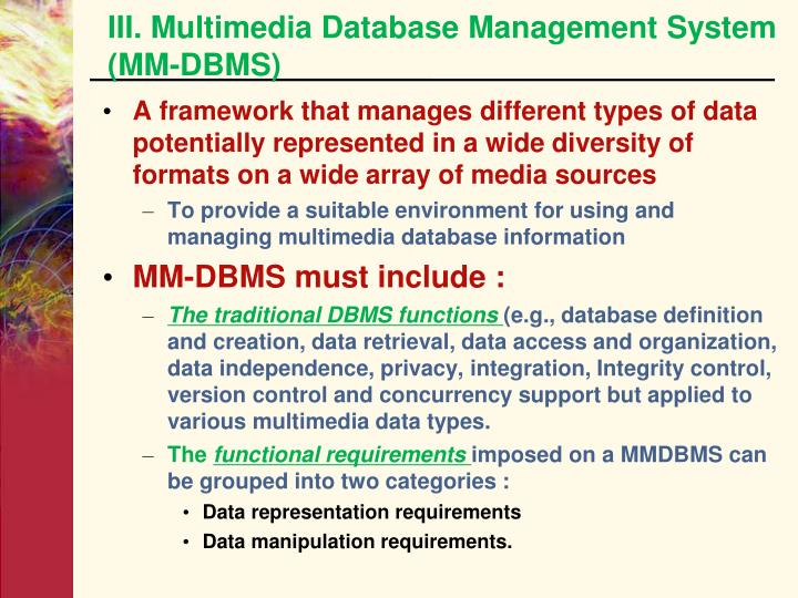 III. Multimedia Database Management System (MM-DBMS)