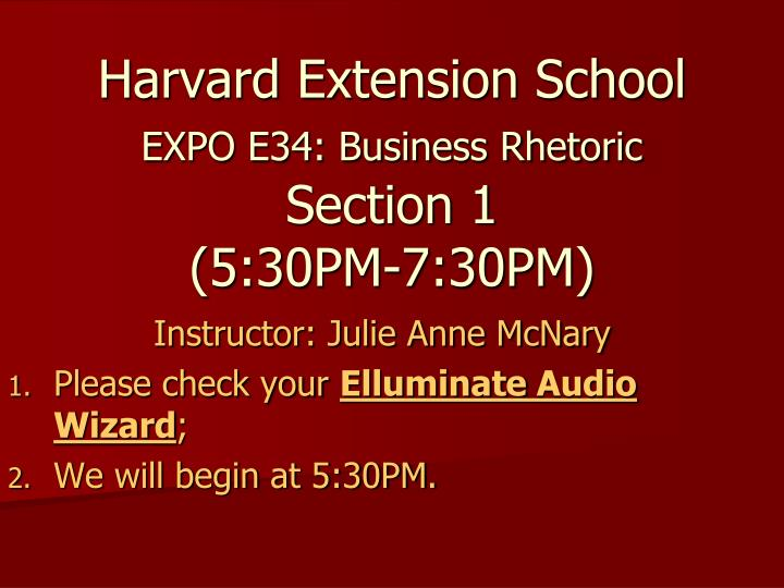harvard extension school expo e34 business rhetoric section 1 5 30pm 7 30pm