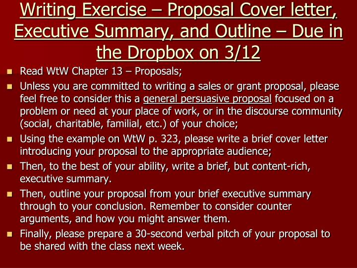 Writing Exercise – Proposal Cover letter, Executive Summary, and Outline – Due in the