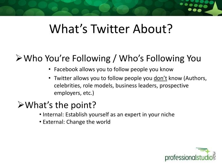 What's Twitter About?