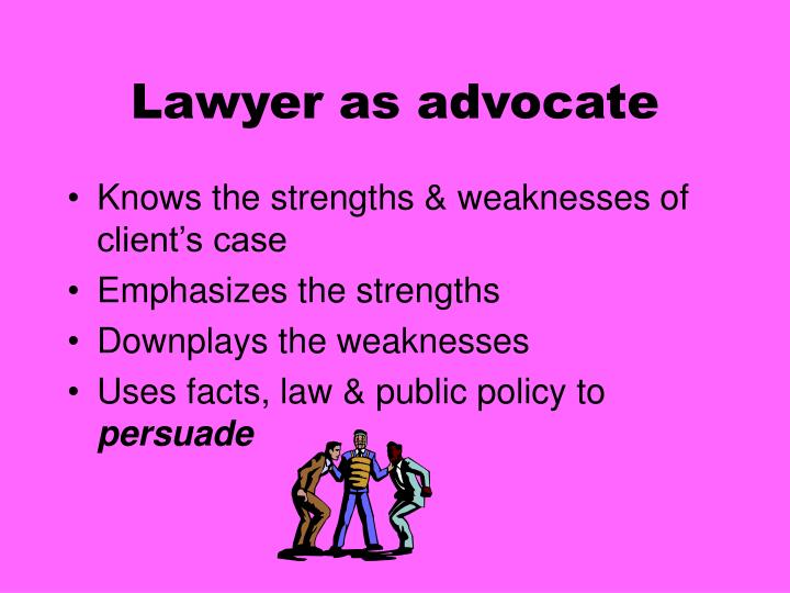 Lawyer as advocate