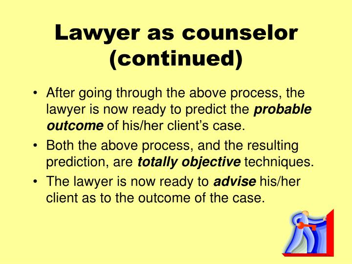 Lawyer as counselor continued