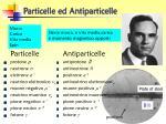 particelle ed antiparticelle