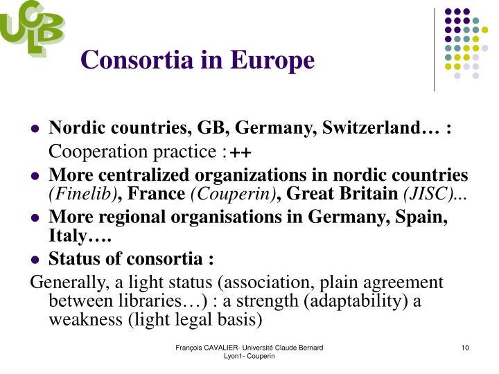 Consortia in Europe