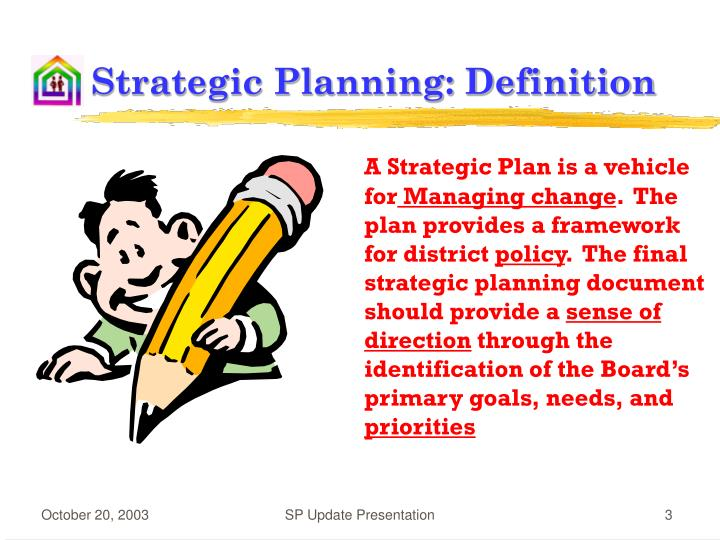 define strategic planning Defining it is simple the essence of strategic planning is turning a strategy into a plan not deciding on goals or strategy that is up to the strategists, the.