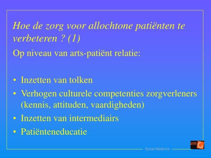 Op niveau van arts-patiënt relatie: