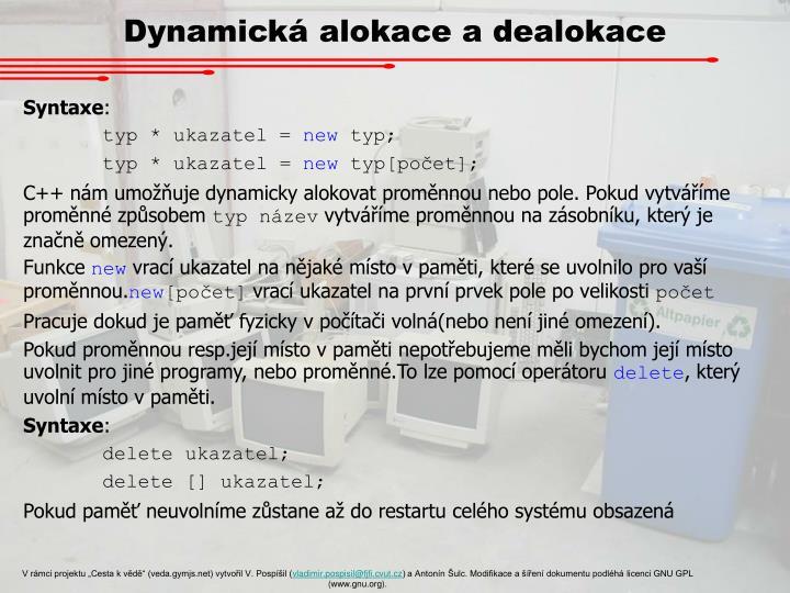 Dynamická alokace a dealokace
