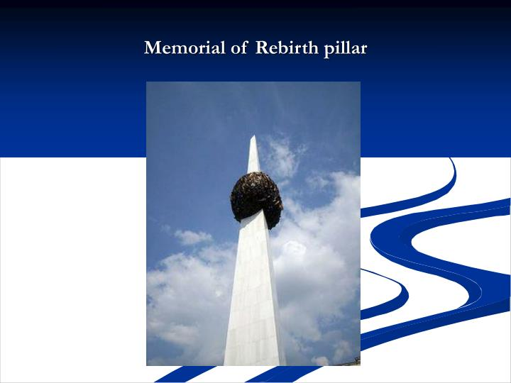 Memorial of Rebirth pillar