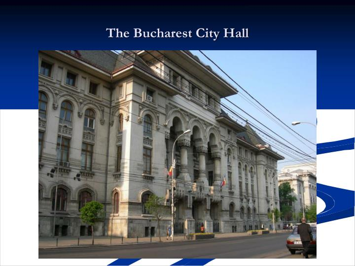 The Bucharest City Hall