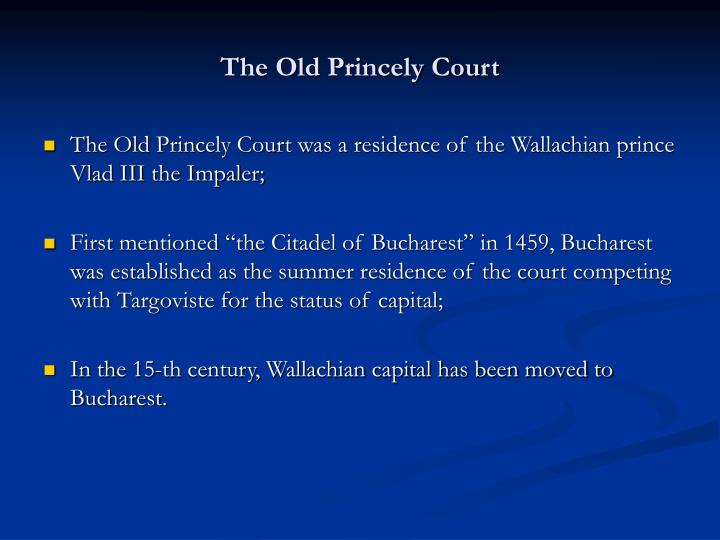 The Old Princely Court