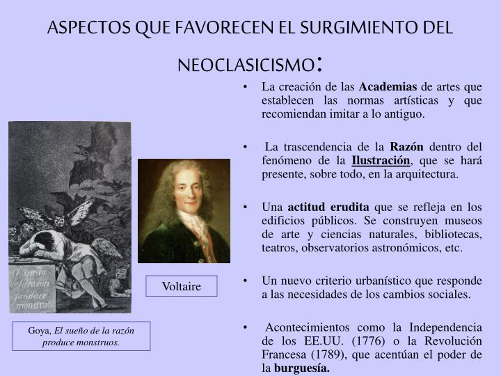 ASPECTOS QUE FAVORECEN EL SURGIMIENTO DEL NEOCLASICISMO