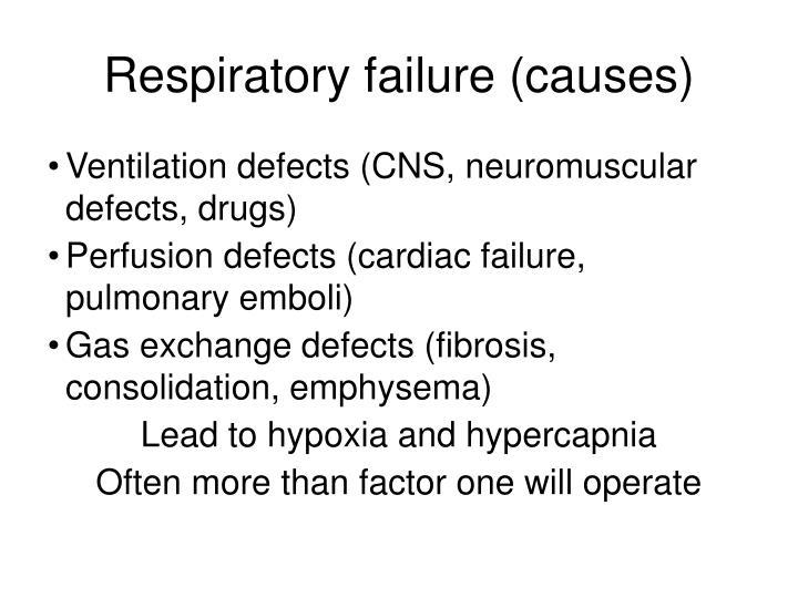 Respiratory failure (causes)