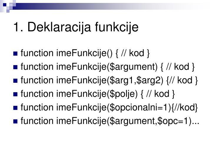 1. Deklaracija funkcije