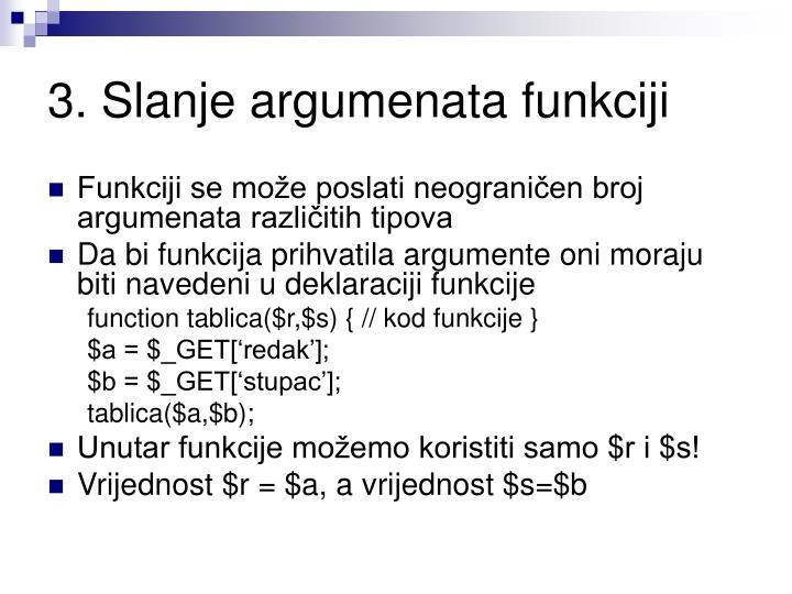 3. Slanje argumenata funkciji