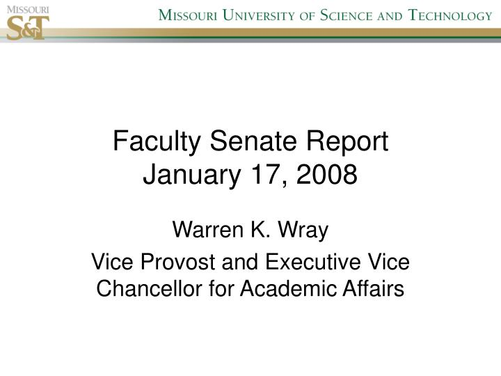 Faculty senate report january 17 2008