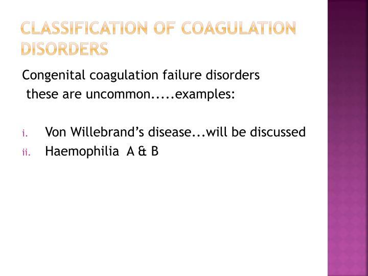 Classification of coagulation disorders