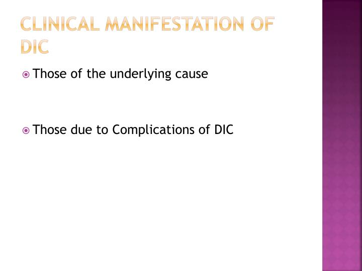 Clinical manifestation of DIC