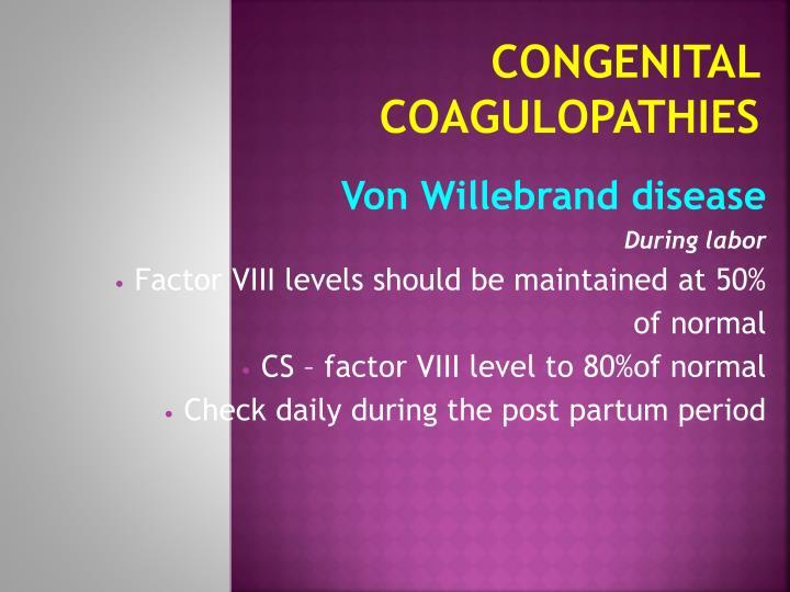 Congenital Coagulopathies