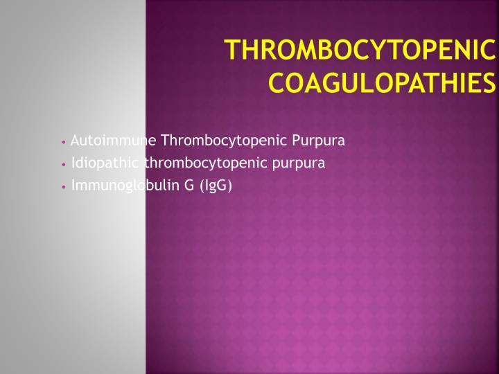 Thrombocytopenic