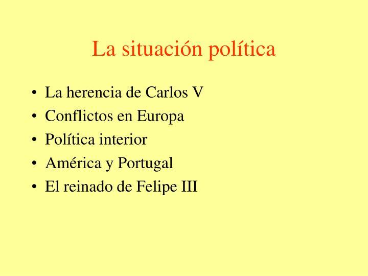 La situación política