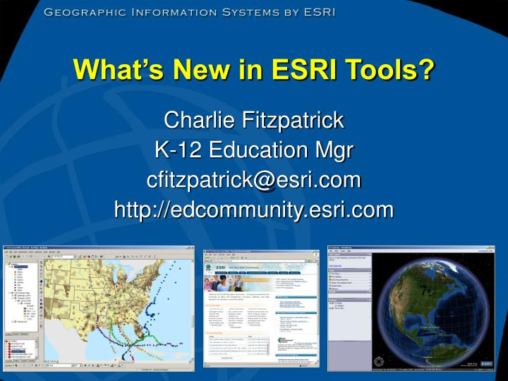 What s new in esri tools