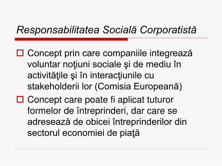 Responsabilitatea Socială Corporatistă