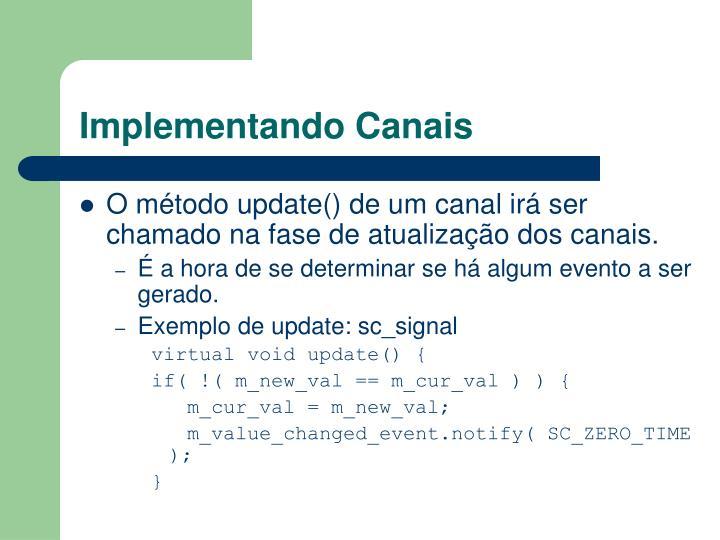 Implementando Canais