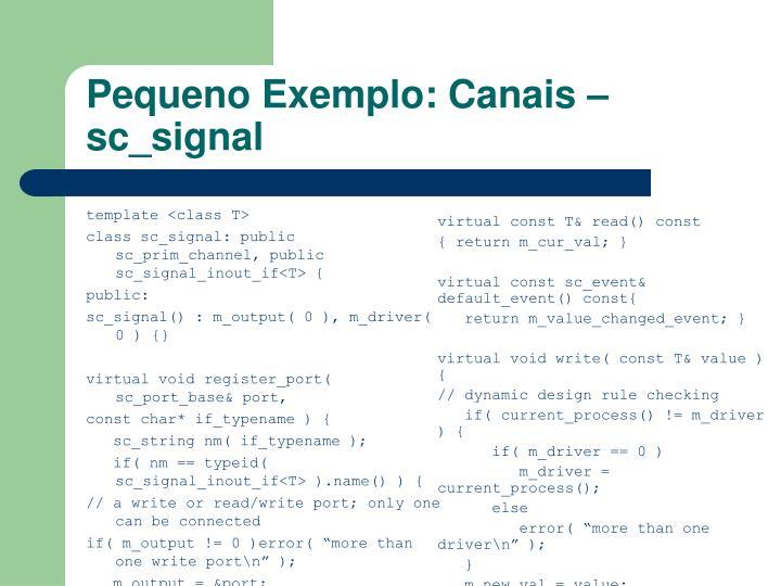 Pequeno Exemplo: Canais – sc_signal