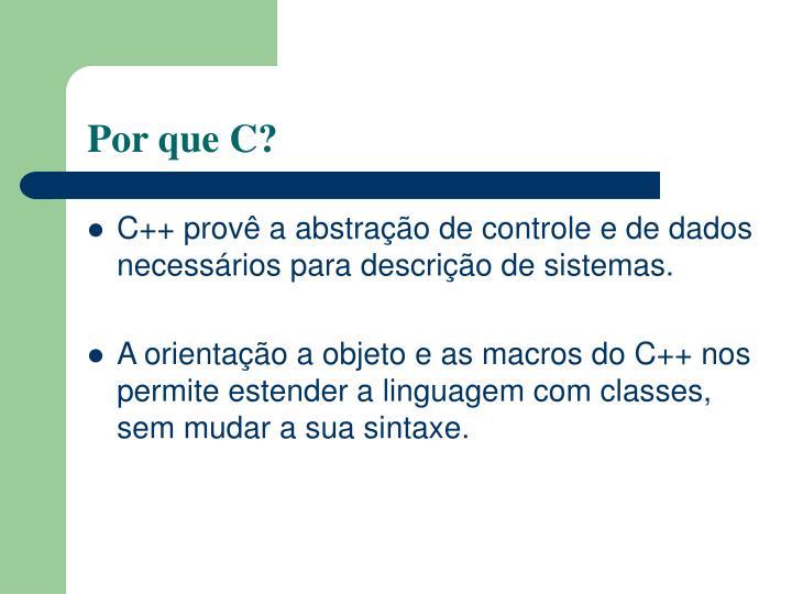 Por que C?