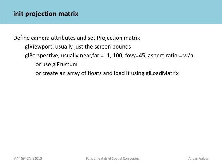init projection matrix