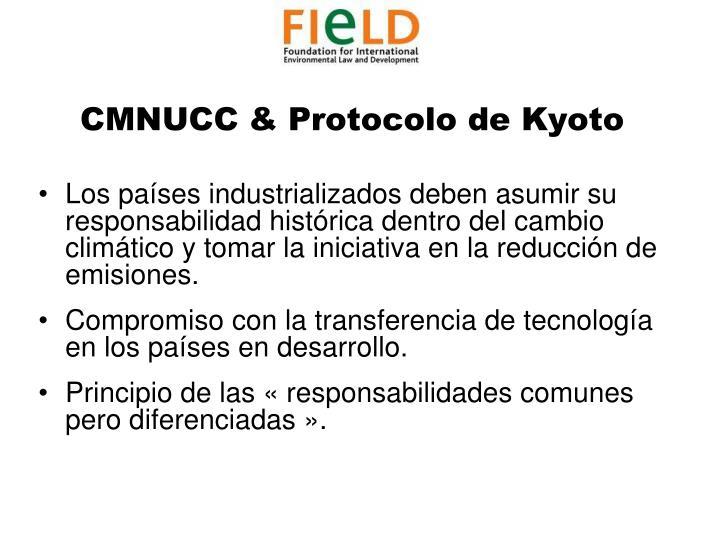 CMNUCC & Protocolo de Kyoto