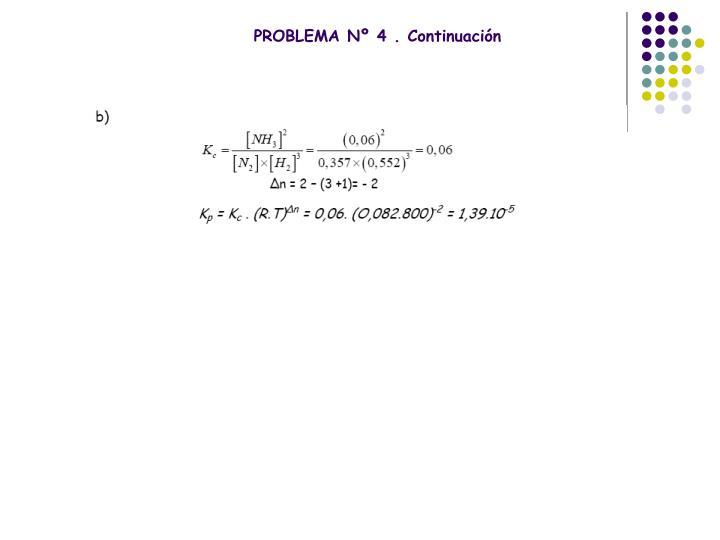 PROBLEMA Nº 4 . Continuación