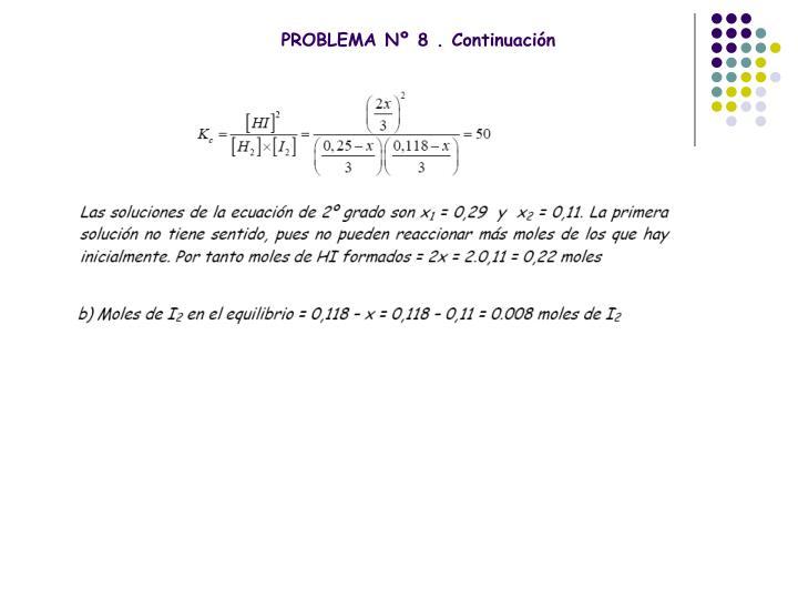 PROBLEMA Nº 8 . Continuación