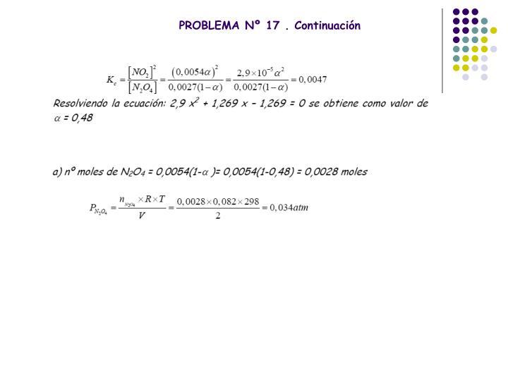 PROBLEMA Nº 17 . Continuación