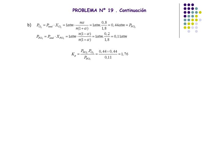 PROBLEMA Nº 19 . Continuación