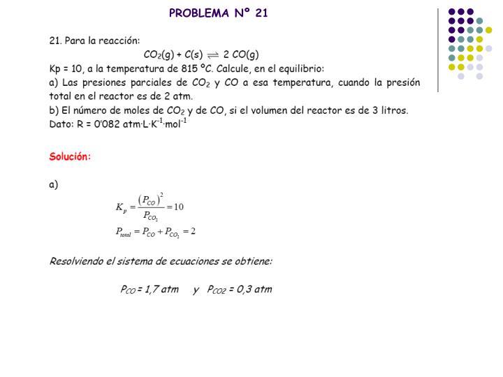 PROBLEMA Nº 21