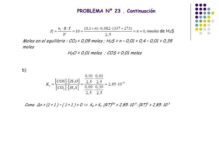 PROBLEMA Nº 23 . Continuación