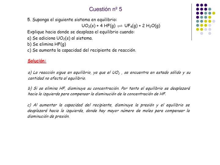 Cuestión nº 5