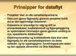 prinsipper for dataflyt